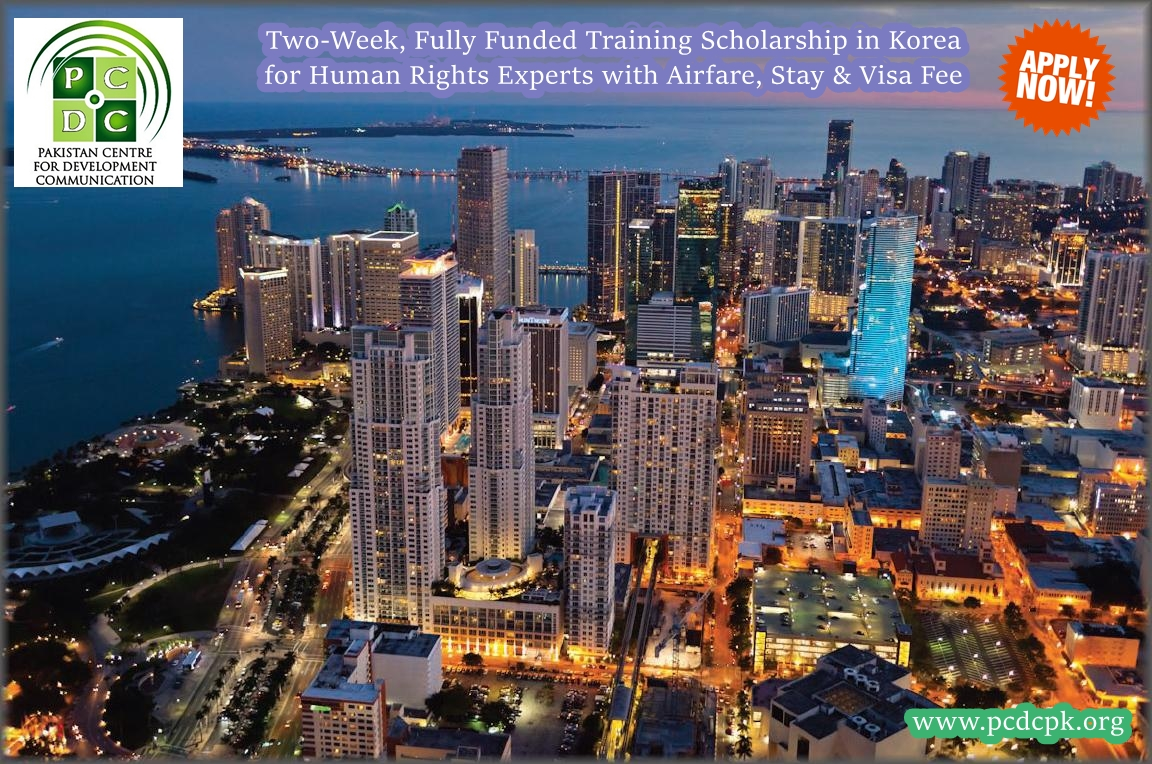 Two-week, fully funded, training course in Korea for human rights experts including return air ticket, accommodation & visa fee. Deadline Approaching. Apply Now!