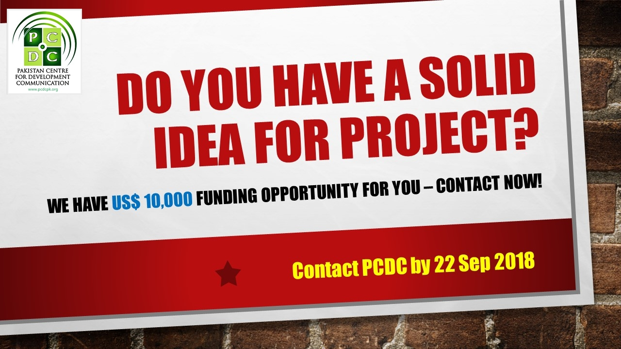 Do You Have a Solid Idea for Project? – We have US$ 10,000 Grant Opportunity for NGOs in Islamabad & Rawalpindi. Contact PCDC before 22 Sep 2018.