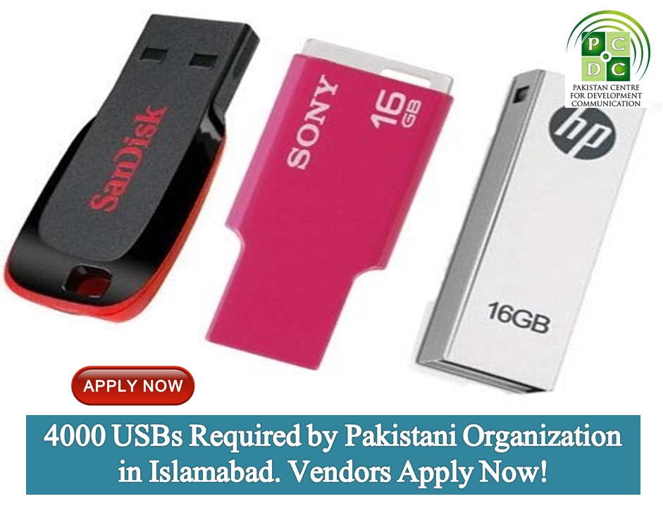 4000 USBs Required by Pakistani Organization in Islamabad. Vendors Apply Now!