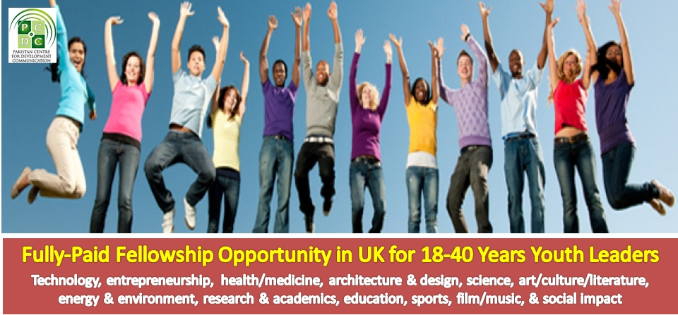 100 Fully-Paid Fellowships (return ticket, stay, meals, local transport) Opportunity in UK for 18-40 Years Youth Leaders in Technology, entrepreneurship, health/medicine, architecture & design, science, art/culture/literature, energy & environment, research & academics, education, sports, film/music, & social impact. Apply Now!