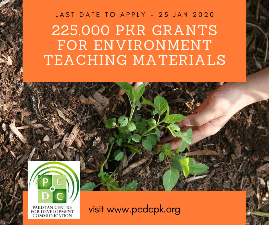 225,000 PKR Grant for Environment Teaching Materials Development. Teach Your Students about Environment with Innovative Tools & Techniques.Apply Now